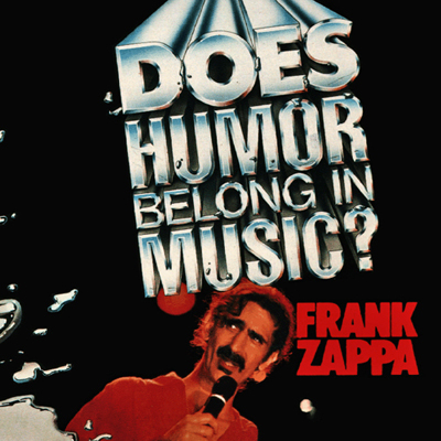 Frank_Zappa,_Does_Humor_Belong_In_Music
